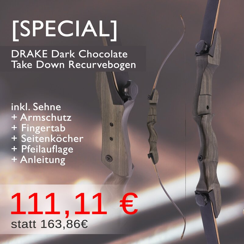 [SPECIAL] DRAKE Dark Chocolate - Take Down - 62-70 Zoll - Recurvebogen - 18-38 lbs