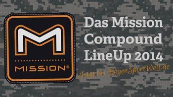 Das Mission Compound LineUp 2014