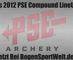 Das 2012 Compound LineUp von PSE
