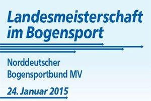 Landesmeisterschaft im Bogensport Halle Greifswald 2015