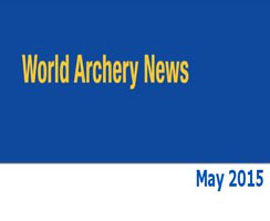 World Archery News Mai 2015